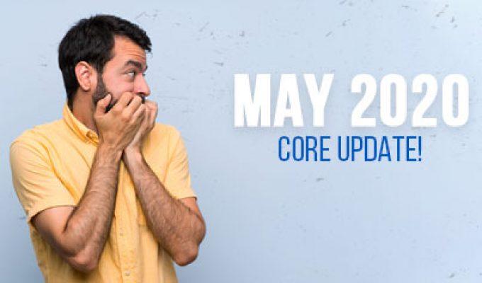 Кой бе засегнат от Google May 2020 Core Update